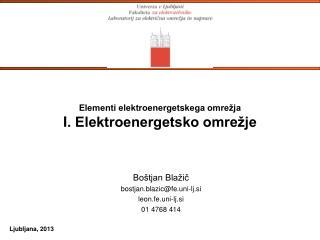 Elementi elektroenergetskega omrežja I . Elektroenergetsko omrežje