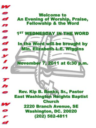 Welcome to  An  Evening of Worship, Praise, Fellowship & the Word 1 ST  WEDNESDAY IN THE WORD