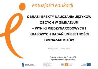 Pracownia Języków Obcych IBE Agata Gajewska-Dyszkiewicz