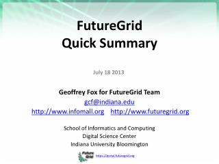 FutureGrid  Quick Summary