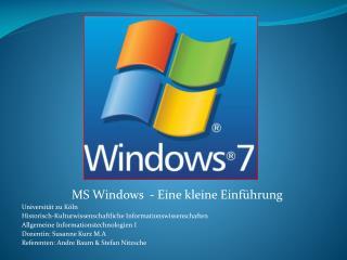 MS Windows  - Eine kleine Einführung Universität zu Köln