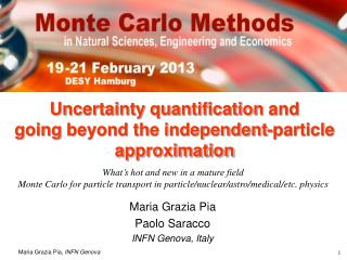 Uncertainty quantification  and  going  beyond the independent-particle approximation