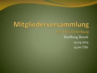 Mitgliederversammlung der FBG Osterburg