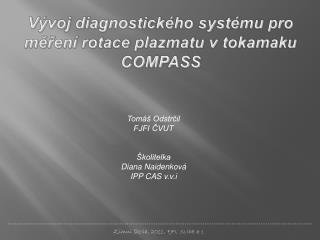 Vývoj diagnostického systému pro měření rotace plazmatu v tokamaku COMPASS