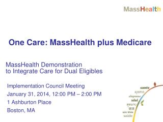 MassHealth Demonstration  to Integrate Care for Dual Eligibles