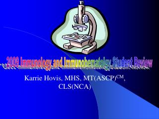 Karrie Hovis, MHS, MTASCPCM, CLSNCA