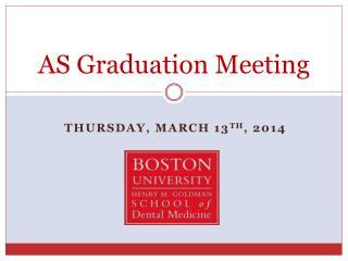 AS Graduation Meeting