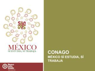 México Sí Estudia, Sí Trabaja