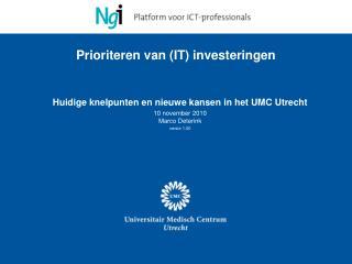 Prioriteren van (IT) investeringen