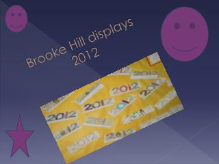 Brooke Hill displays 2012