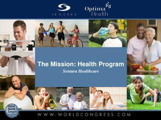 The Mission: Health Program  Sentara Healthcare