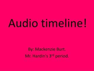 Audio timeline!