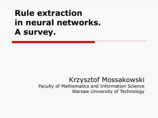 Rule extraction  in neural networks.  A survey.