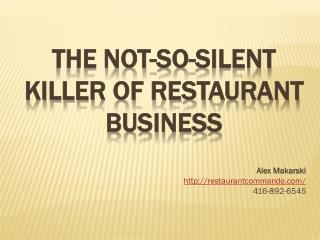 The Not-So-Silent Killer of Restaurant Business
