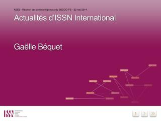 Actualités d'ISSN International Gaëlle Béquet
