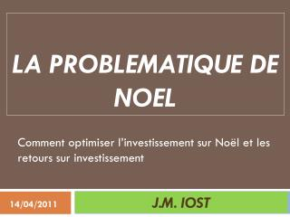 LA PROBLEMATIQUE DE NOEL