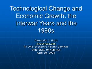 Technological Change and Economic Growth: the Interwar Years and the 1990s