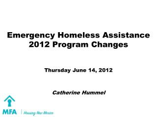 Emergency Homeless Assistance 2012 Program Changes