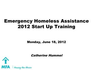 Emergency Homeless Assistance 2012  Start Up Training