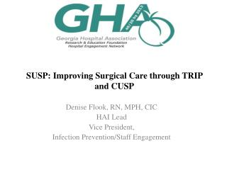 SUSP: Improving Surgical Care through TRIP and CUSP