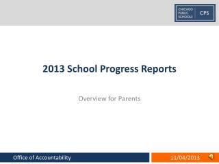 2013 School Progress Reports