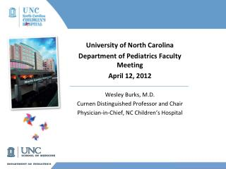 University of North Carolina Department of Pediatrics Faculty Meeting April 12, 2012
