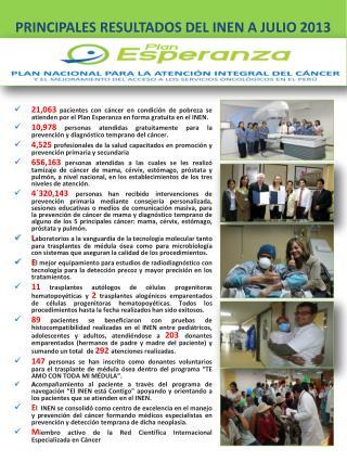 PRINCIPALES  RESULTADOS DEL  INEN A  JULIO 2013