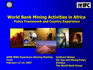 World Bank Mining Activities in Africa   Policy Framework and Country Experience