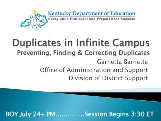 Duplicates in Infinite Campus Preventing, Finding & Correcting Duplicates