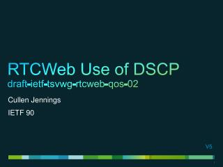 RTCWeb Use of DSCP draft-ietf-tsvwg-rtcweb-qos -02