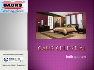 Gaur Celestial Indirapuram @ 9212377577 Credence