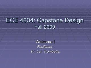 ECE 4334: Capstone Design  Fall  2009