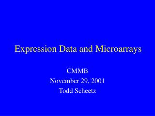 Expression Data and Microarrays