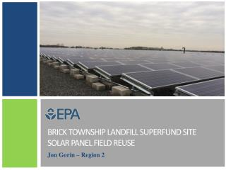 BRICK Township Landfill Superfund Site Solar panel field reuse