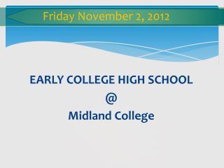 Friday November 2, 2012