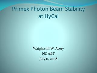 Primex Photon Beam Stability at HyCal