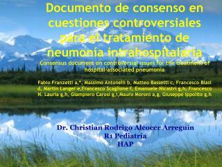Dr. Christian Rodrigo Alcocer  Arregu �n R1 Pediatr�a HAP
