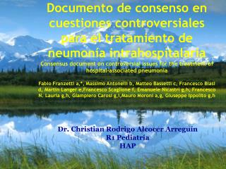 Dr. Christian Rodrigo Alcocer  Arregu ín R1 Pediatría HAP