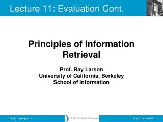 Lecture  11:  Evaluation Cont.