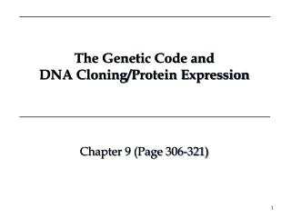 The Genetic Code and DNA Cloning/Protein Expression