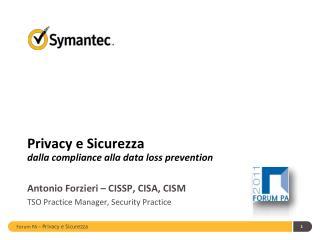 Privacy e Sicurezza dalla  compliance  alla  data loss prevention