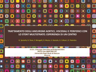 U.O.C. Chirurgia Vascolare ed Endovascolare  IRCCS San MARTINO IST