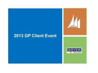 2013  GP  Client Event