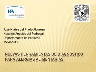 Nuevas herramientas de diagnóstico para alergias alimentarias