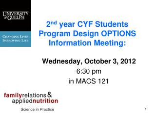 2 nd  year CYF Students Program Design OPTIONS Information Meeting:
