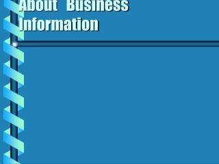 About   Business Information