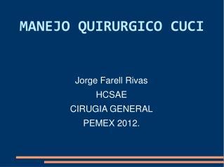 MANEJO QUIRURGICO CUCI