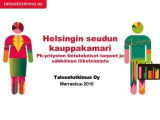 Helsingin seudun kauppakamari Pk-yritysten tietotekniset tarpeet ja sähköinen liiketoiminta