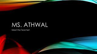 Ms. Athwal