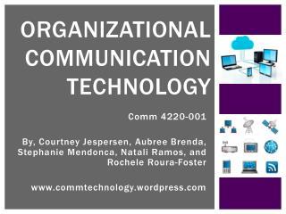 Organizational Communication Technology